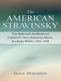 Cover The American Stravinsky