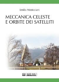 Cover Meccanica celeste e orbite dei satelliti