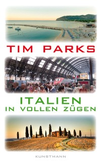 Cover Italien in vollen Zügen