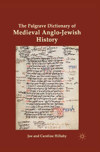 Cover The Palgrave Dictionary of Medieval Anglo-Jewish History