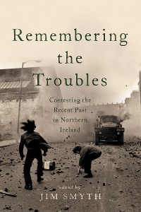 Cover Remembering the Troubles