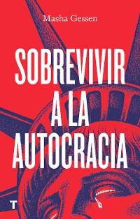 Cover Sobrevivir a la autocracia
