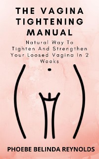 Cover The Vagina Tightening Manual