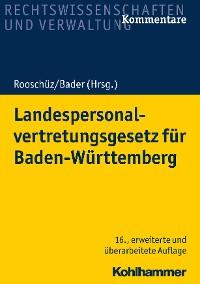Cover Landespersonalvertretungsgesetz für Baden-Württemberg
