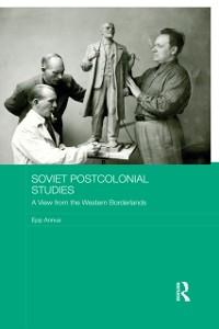 Cover Soviet Postcolonial Studies