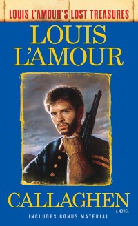 Cover Callaghen (Louis L'Amour's Lost Treasures)