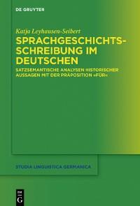 Cover Sprachgeschichtsschreibung im Deutschen