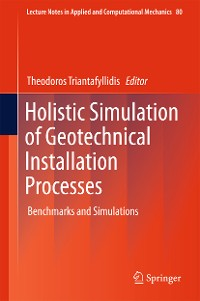 Cover Holistic Simulation of Geotechnical Installation Processes