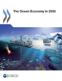 Cover The Ocean Economy in 2030