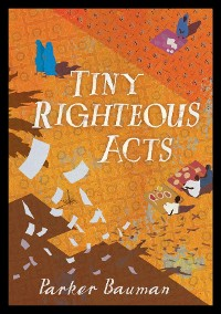 Cover Tiny Righteous Acts