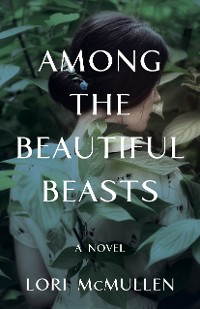 Cover Among the Beautiful Beasts
