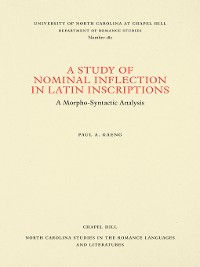 Cover A Study of Nominal Inflection in Latin Inscriptions