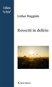 Cover Rossetti in delirio