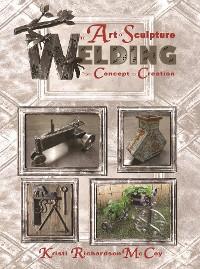 Cover The Art of Sculpture Welding