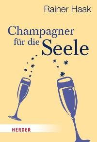 Cover Champagner für die Seele