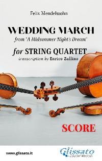 "Cover Score of ""Wedding March"" by Mendelssohn for String Quartet"