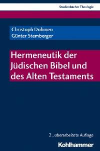 Cover Hermeneutik der Jüdischen Bibel und des Alten Testaments