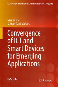 Cover Convergence of ICT and Smart Devices for Emerging Applications