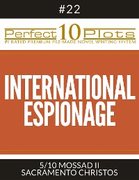 "Cover Perfect 10 International Espionage Plots #22-5 ""MOSSAD II – SACRAMENTO CHRISTOS"""
