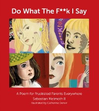 Cover Do What The F**k I Say