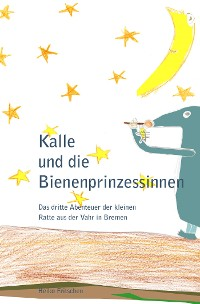 Cover Kalle und die Bienenprinzessinnen
