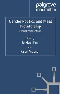 Cover Gender Politics and Mass Dictatorship