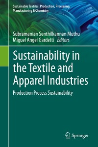Cover Sustainability in the Textile and Apparel Industries