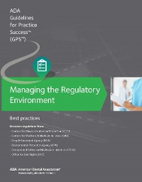 Cover Managing the Regulatory Environment: Guidelines for Practice Success: