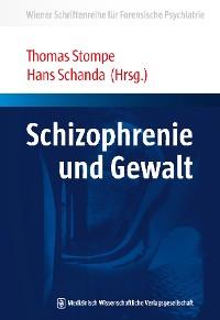 Cover Schizophrenie und Gewalt