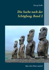 Cover Die Suche nach der Schöpfung, Band 2