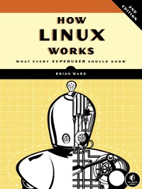 Cover How Linux Works, 2nd Edition