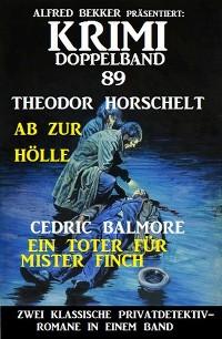 Cover Krimi Doppelband 89 - Zwei klassische Privatdetektivromane in einem Band