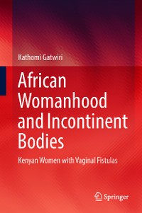 Cover African Womanhood and Incontinent Bodies