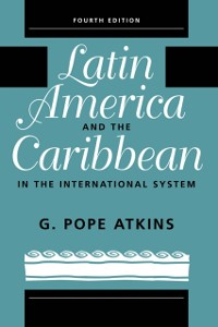 Cover Latin America And The Caribbean In The International System