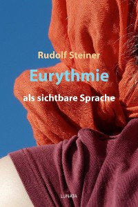 Cover Eurythmie als sichtbare Sprache