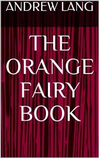Cover The Orange Fairy Book