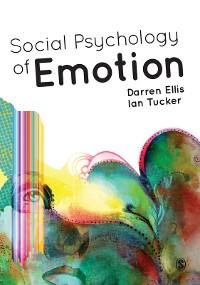 Cover Social Psychology of Emotion