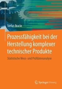 Cover Prozessfähigkeit bei der Herstellung komplexer technischer Produkte