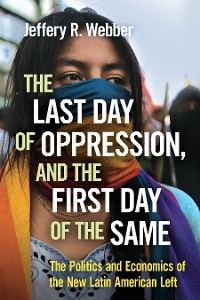 Cover The Last Day of Oppression, and the First Day of the Same