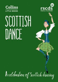 Cover Scottish Dance: A celebration of Scottish dancing (Collins Little Books)