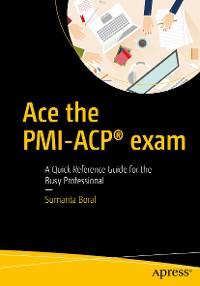 Cover Ace the PMI-ACP® exam