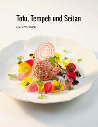Cover Tofu, Tempeh und Seitan