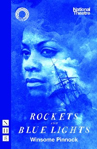 Cover Rockets and Blue Lights (NHB Modern Plays)