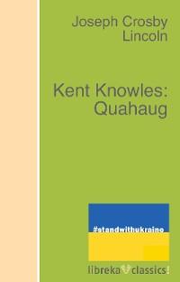 Cover Kent Knowles: Quahaug
