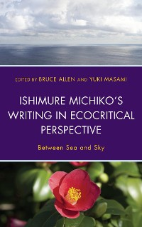 Cover Ishimure Michiko's Writing in Ecocritical Perspective