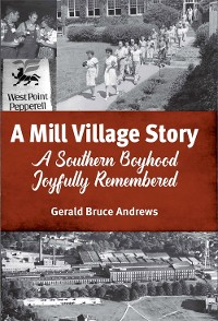 Cover A Mill Village Story