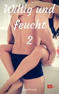 Cover Willig und feucht 2