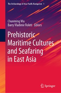 Cover Prehistoric Maritime Cultures and Seafaring in East Asia