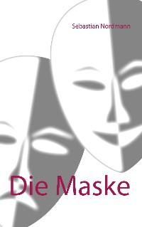 Cover Die Maske