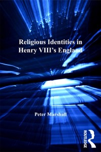 Cover Religious Identities in Henry VIII's England